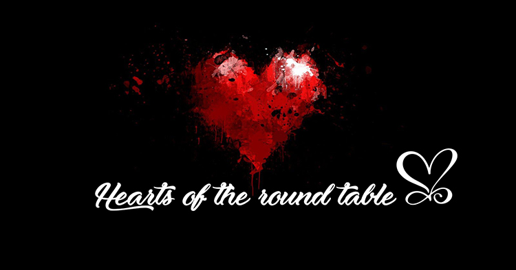 Hearts of the Round Table